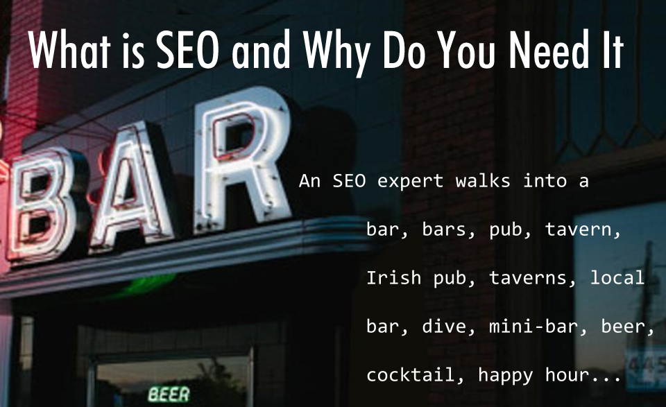 SEO Workshop: What is SEO and Why Do You Need It